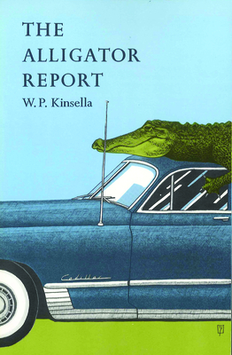 Alligator Report - Kinsella, W P