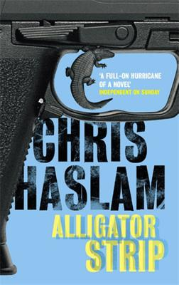 Alligator Strip - Haslam, Chris