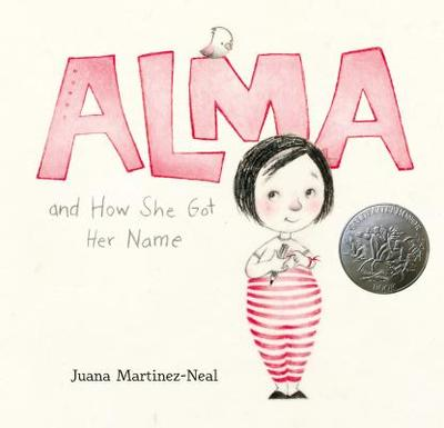 Alma and How She Got Her Name - Martinez-Neal, Juana