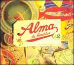 Alma de America, Vol. 2