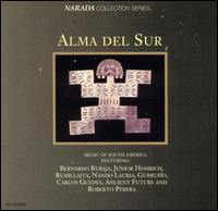Alma del Sur: Music of South America - Various Artists