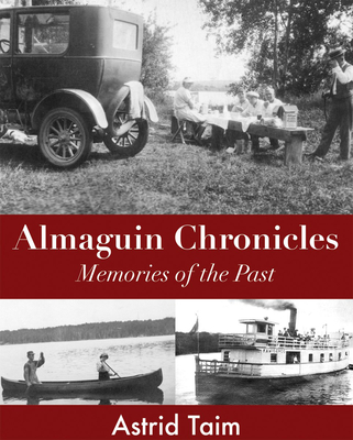 Almaguin Chronicles: Memories of the Past - Taim, Astrid