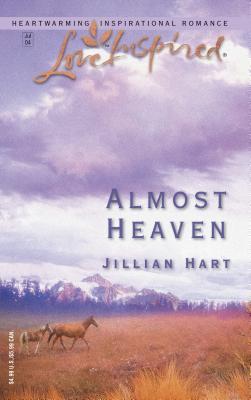 Almost Heaven - Hart, Jillian