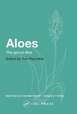 Aloes: The Genus Aloes - Reynolds, Tom (Editor)