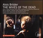 Alois Bröder: The Wives of the Dead