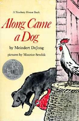 Along Came a Dog - Dejong, Meindert
