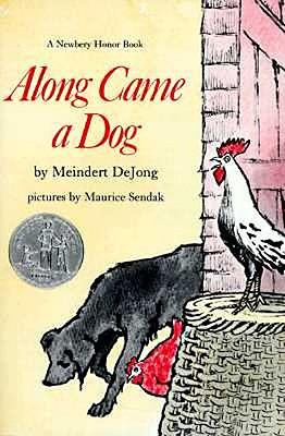 Along Came a Dog - De Jong, Meindert