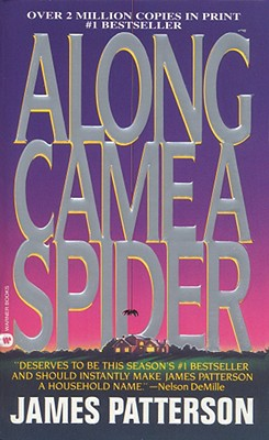 Along Came a Spider - Patterson, James