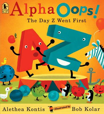 Alphaoops!: The Day Z Went First - Kontis, Alethea