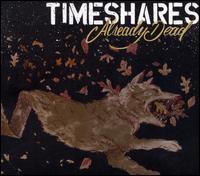 Already Dead - Timeshares