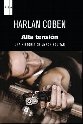 Alta Tension - Coben, Harlan, and Coscarelli, Alberto (Translated by)