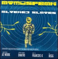 Altered Slates - Atmosfear
