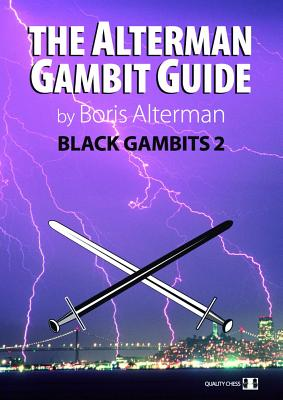 Alterman Gambit Guide: Black Gambits 2 - Alterman, Boris