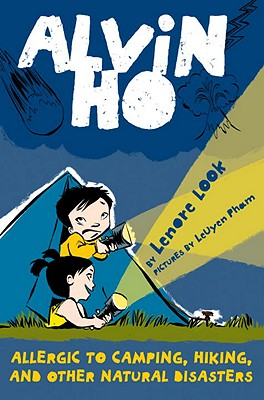 Alvin Ho: Allergic to Camping, Hiking, and Other Natural Disasters - Look, Lenore