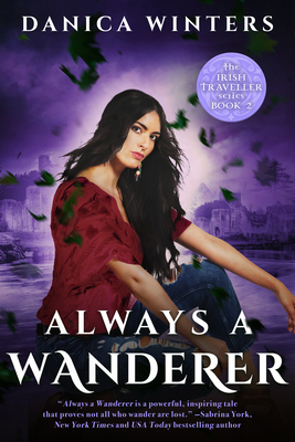 Always a Wanderer: The Irish Traveller Series - Book Two - Winters, Danica