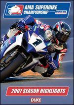 AMA Superbike Championship: 2007 Season Highlights