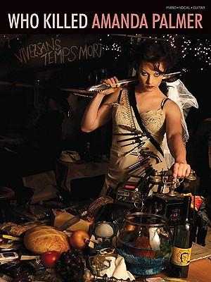 Amanda Palmer - Who Killed Amanda Palmer? - Dresden Dolls, The, and Palmer, Amanda