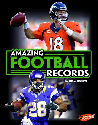 Amazing Football Records - Storden, Thom