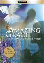 Amazing Grace: 6 Hymns That Changed the World