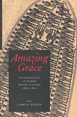 Amazing Grace: An Anthology of Poems about Slavery, 1660-1810 -