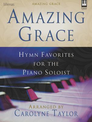 Amazing Grace, Keyboard Book - Taylor, Carolyne