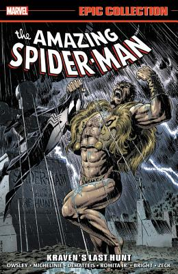 Amazing Spider-Man Epic Collection: Kraven's Last Hunt - David, Peter (Text by), and Michelinie, David (Text by), and Dematteis, J M (Text by)