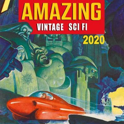 Amazing Vintage Sci Fi 2020 Calendar -