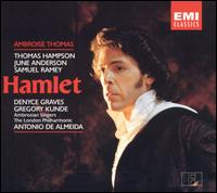 Ambroise Thomas: Hamlet - Denyce Graves (vocals); François LeRoux (vocals); Gerard Garino (vocals); Gregory Kunde (vocals);...
