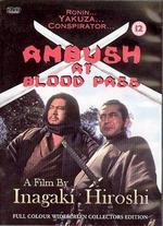 Ambush at Blood Pass