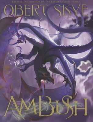Ambush - Skye, Obert