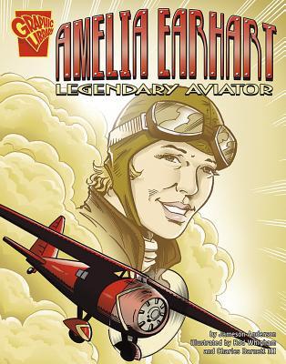 Amelia Earhart: Legendary Aviator - Anderson, Jameson