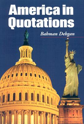 America in Quotations - Dehgan, Bahman