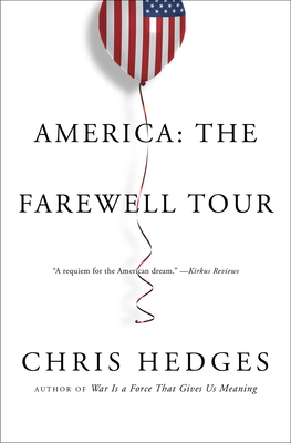 America: The Farewell Tour - Hedges, Chris