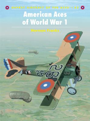 American Aces of World War 1 - Franks, Norman