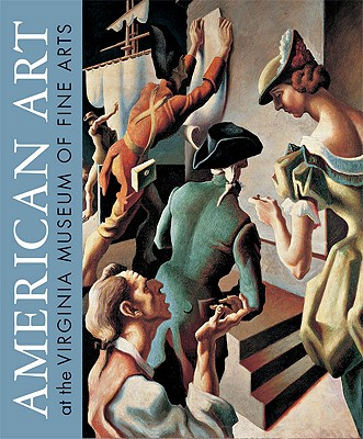 American Art at the Virginia Museum of Fine Arts - O'Leary, Elizabeth, Dr., and Yount, Sylvia, and Rawles, Susan J