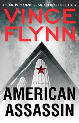 American Assassin: A Thriller - Flynn, Vince