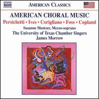 American Choral Music: Persichetti, Ives, Corgliano, Ives, Copland - Ames Asbell (viola); Ben Westney (cello); Betsy Sanders (cello); Bruce Colson (violin); Darlene Cluff (soprano);...
