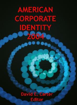 American Corporate Identity 2004 - Carter, David E