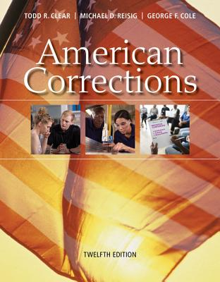 American Corrections - Clear, Todd R, Dr.