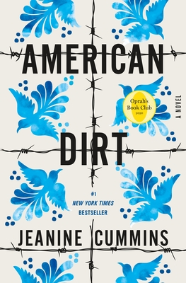 American Dirt (Oprah's Book Club) - Cummins, Jeanine