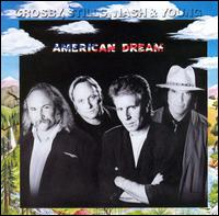 American Dream - Crosby, Stills, Nash & Young