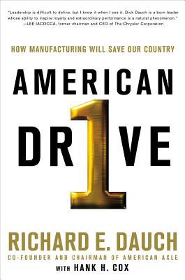 American Drive - Dauch, Richard