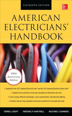 American Electricians' Handbook - Croft, Terrell, and Hartwell, Frederic P., and Summers, Wilford I.