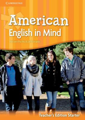 American English in Mind Starter Teacher's Edition - Hart, Brian, and Rinvolucri, Mario, and Puchta, Herbert