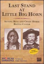American Experience: Last Stand at Little Big Horn