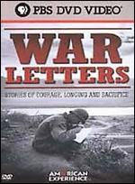 American Experience: War Letters - Stories of Courage, Longing and Sacrifice - Robert Kenner