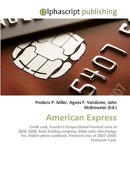 American Express - Miller, Frederic P, and Vandome, Agnes F, and McBrewster, John