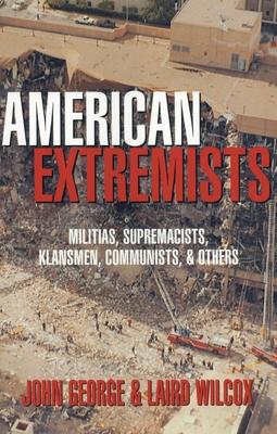 American Extremists - George, John