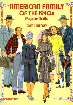 American Family of the 1940s Paper Dolls - Tierney, Tom, and Paper Dolls