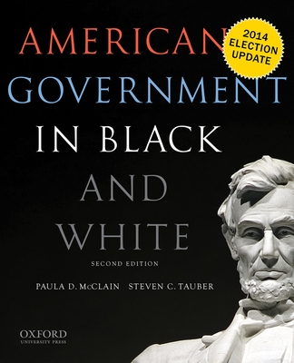 American Government in Black and White - McClain, Paula D, and Tauber, Steven C